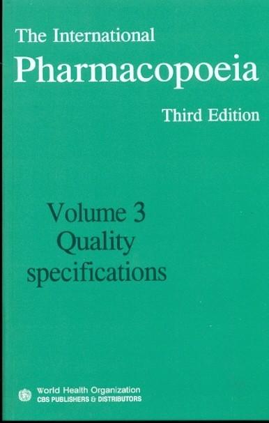 The International Pharmacopoeia, 3E, Vol 3