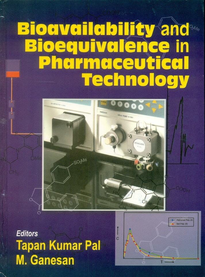 Bioavailability And Bioequivalence In Pharmaceutical Technology