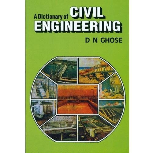 A Dictionary Of Civil Engineering (Pb 2014)