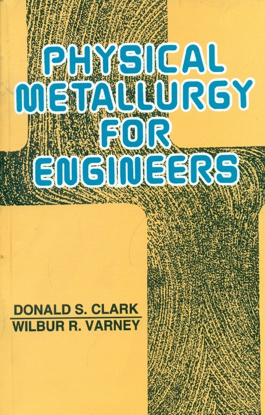 Physical Metallurgy For Engineers, 2E (Pb)