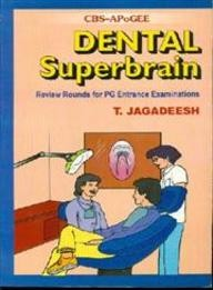 Dental Superbrain Review Rounds For Pg Entrance Examinations