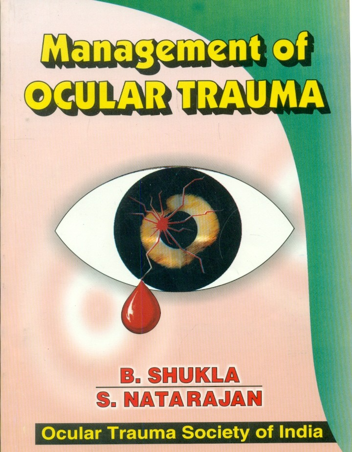 Management Of Ocular Trauma