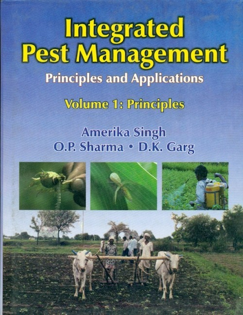 Integrated Pest Management: Principles And Applications, Vol. 1