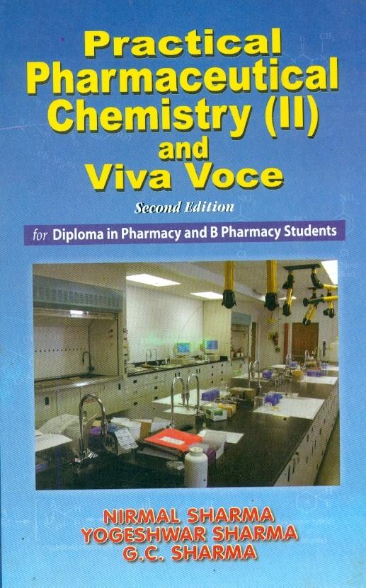Practical Pharmaceutical Chemistry (Ii) And Viva Voce, 2E