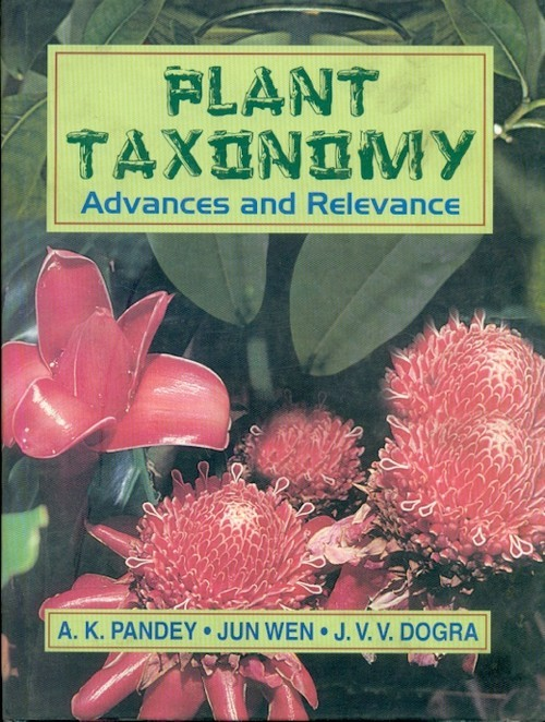 Plant Taxonomy: Advances And Relevance