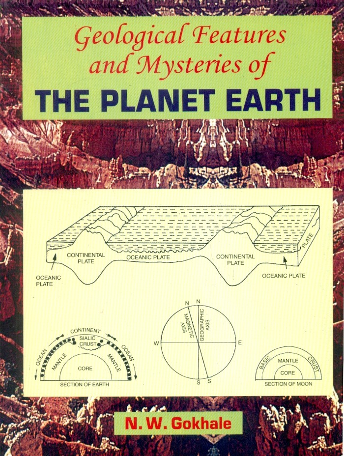 Geological Features And Mysteries Of The Planet Earth (Pb 2014)