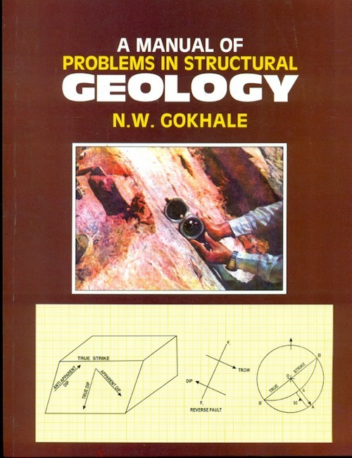 A Manual Of Problems In Structural Geology (PB 2018)