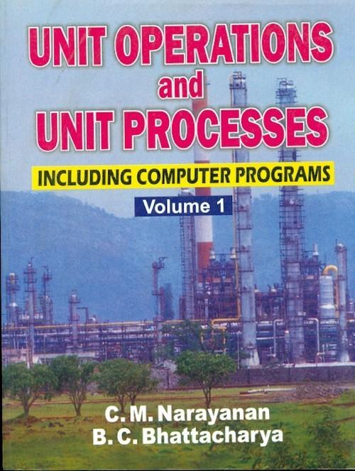 Unit Operations And Unit Processes, Including Computer Programs, Vol. 1