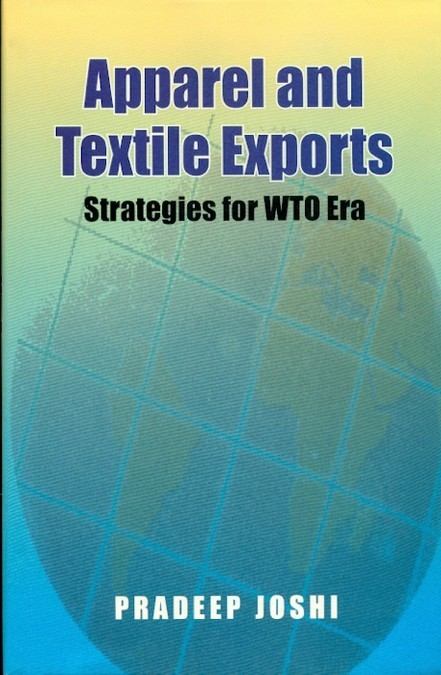 Apparel And Textile Exports Strategies For Wto Era