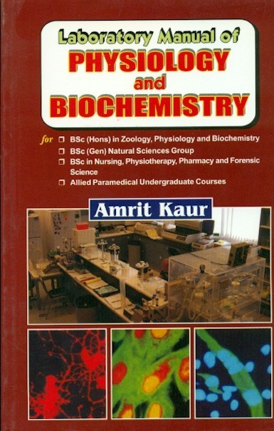 Laboratory Manual Of Physiology And Biochemistry