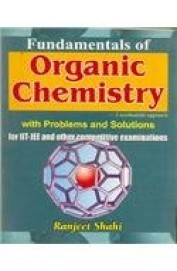 Fundamentals Of Organic Chemistry : A Mechanistic Approach