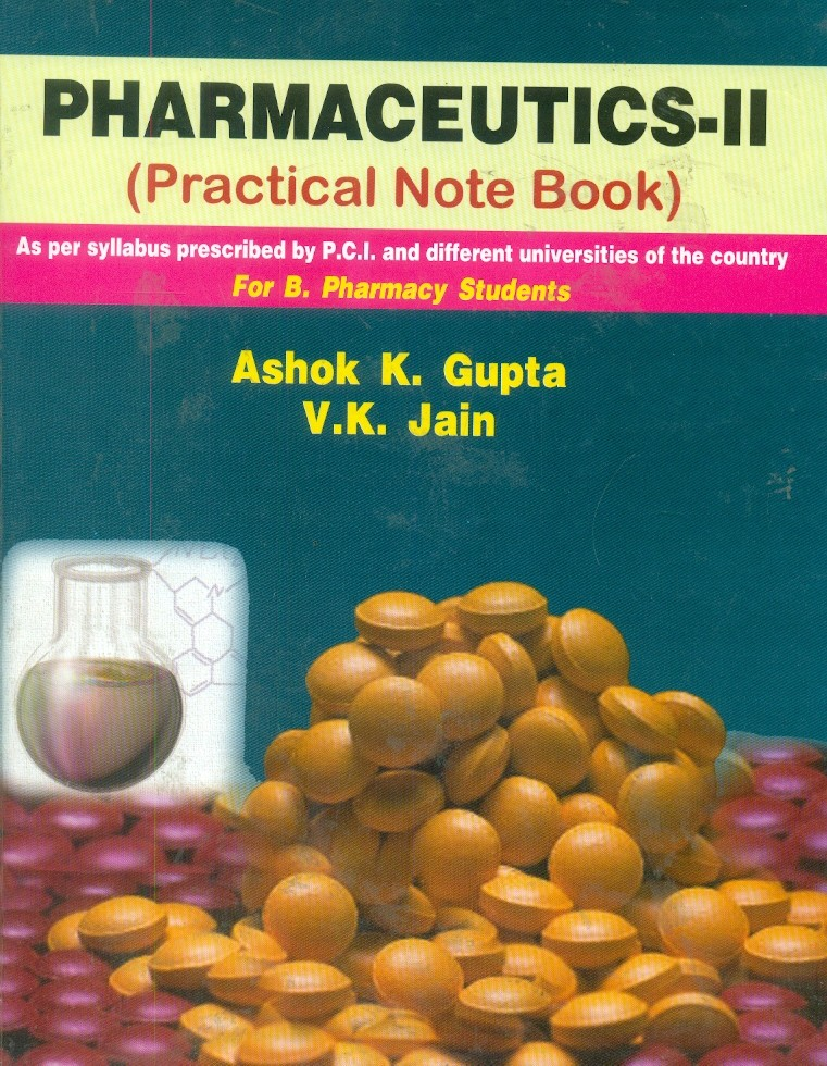 Pharmaceutics II (Practical Notebook) For B. Pharmacy Students