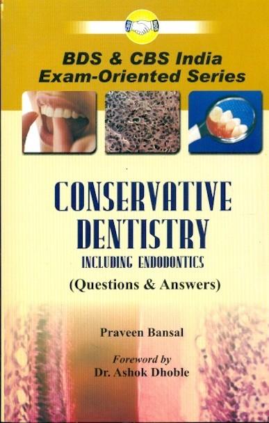 Conservative Dentistry Including Endodontics Pb (Q & A)