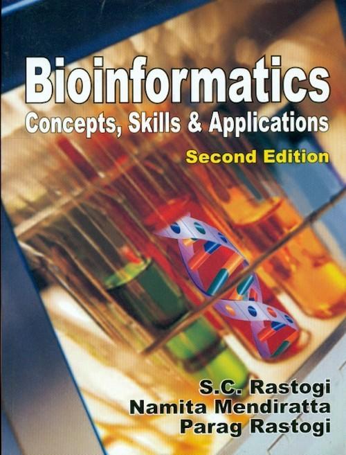 Bioinformatics Concepts Skills And Applications 2Ed (Pb 2016)