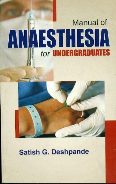 Manual Of Anaesthesia For Undergraduates (Pb 2016)