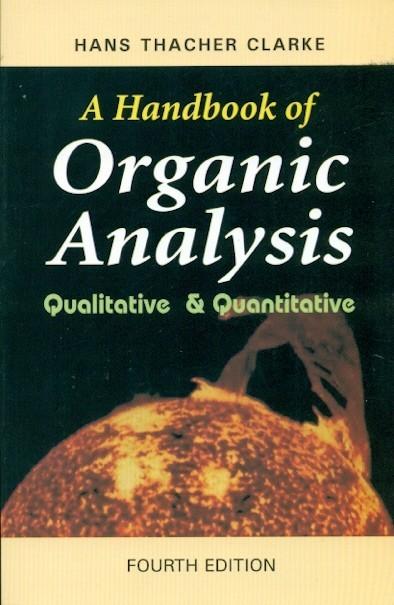 A Handbook Of Organic Analysis, 4E
