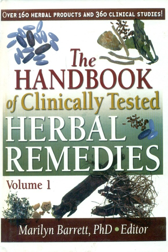 The Handbook Of Clinically Tested Herbal Remedies, Vol. 1