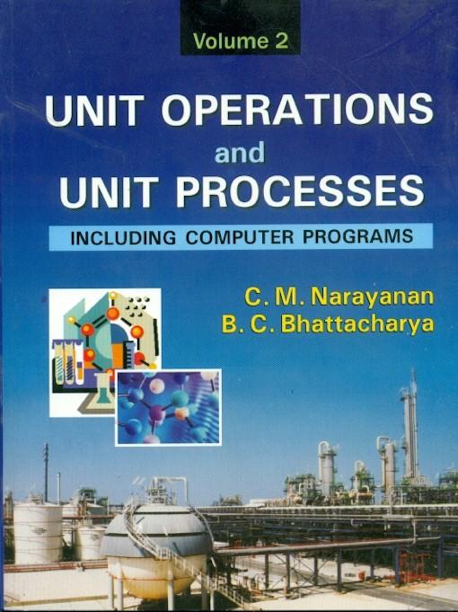 Unit Operations And Unit Processes, Vol 2
