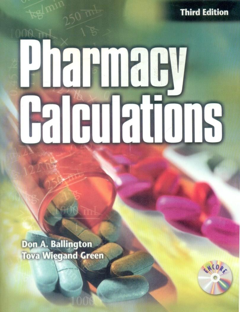 Pharmacy Calculations, 3/E