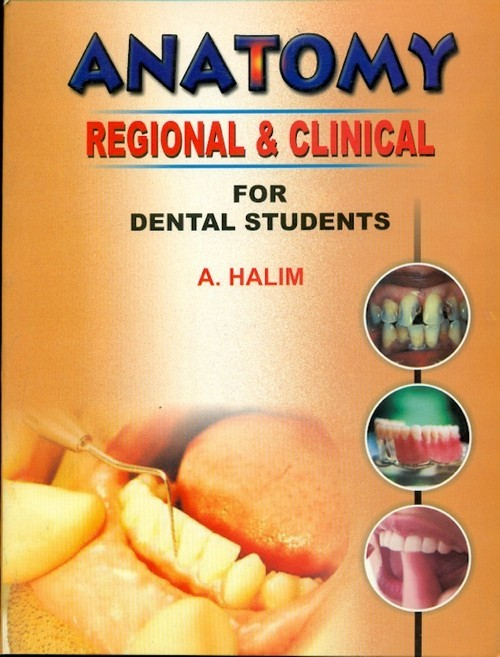 Anatomy - Regional And Clinical For Dental Students