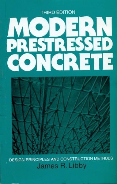 Modern Prestressed Concrete, 3/E (Pb)