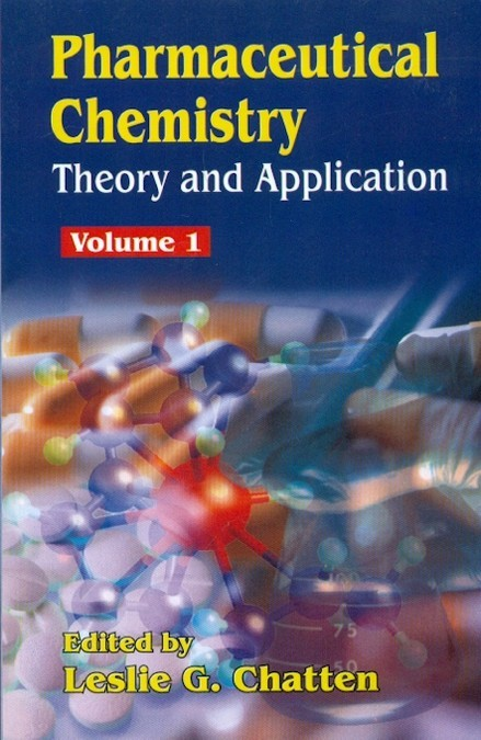 Pharmaceutical Chemistry, Volume 1 -Theory And Application