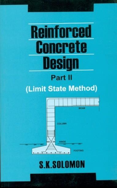Reinforced Concrete Design, Part Ii -Limit State Method (Pb 2016)