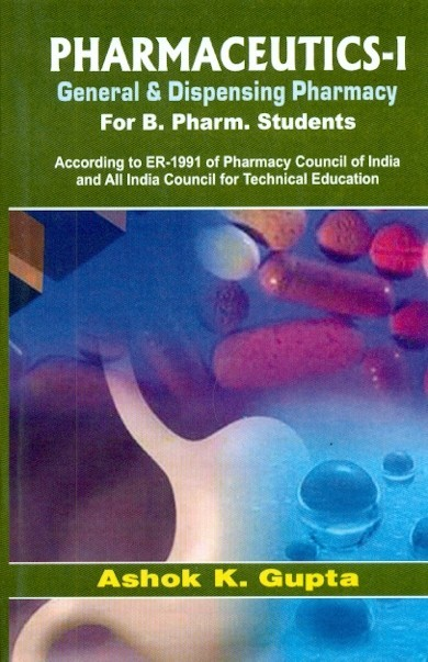 Pharmaceutics I General And Dispensing Pharmacy For Pharmy Students