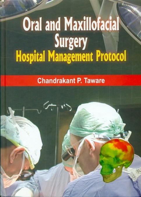 Oral And Maxillofacial Surgery- Hospital Management Protocol