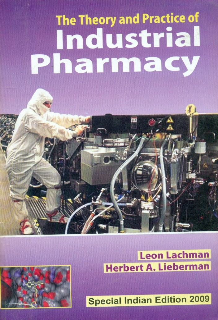 The Theory And Practice Of Industrial Pharmacy, Spl. Indian Ed. 2009