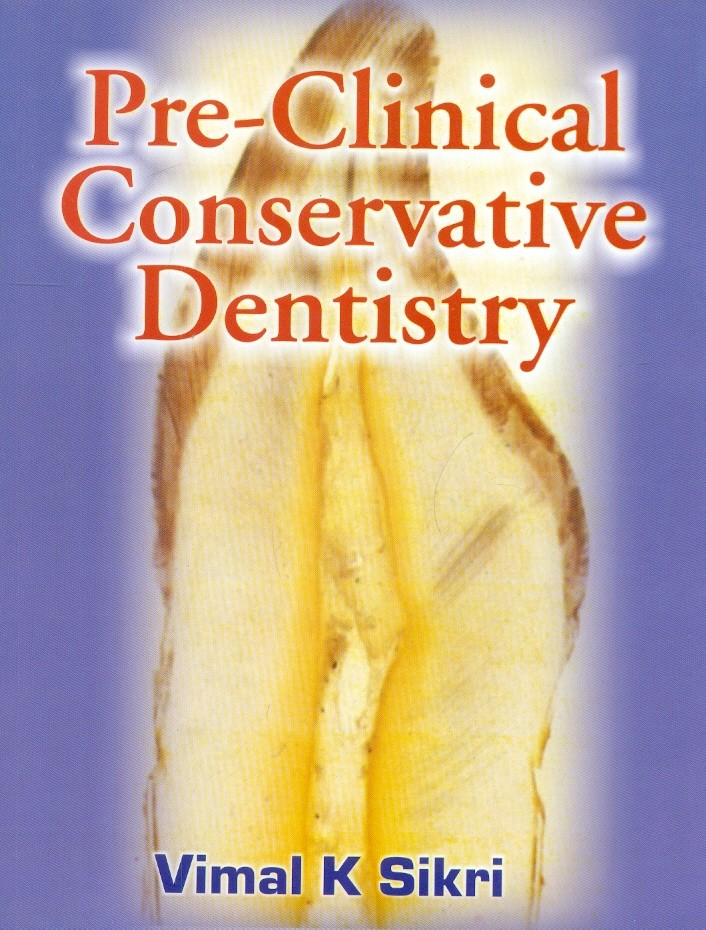 PRE-CLINICAL CONSERVATIVE DENTISTRY