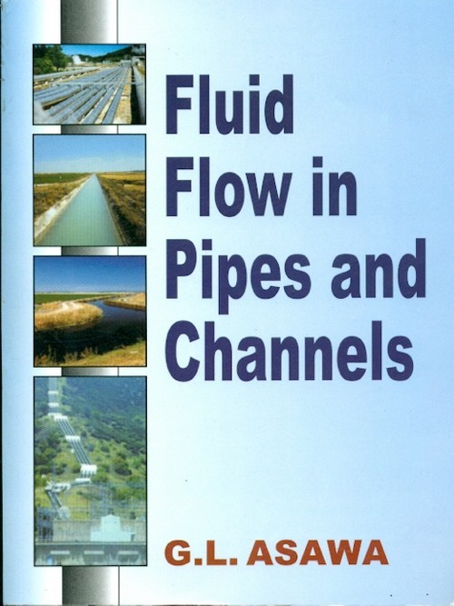 Fluid Flow In Pipes And Channels (Pb 2017)