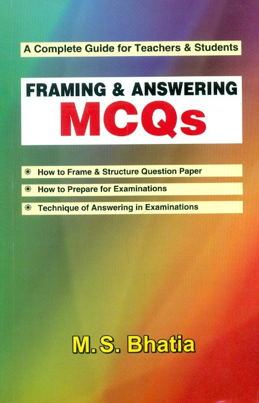 Framing & Answering Mcqs(A Complete Guide For Teachers & Students