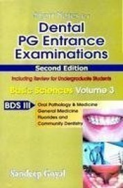 Dental Pg Entrance Examinations 2/E Vol 3