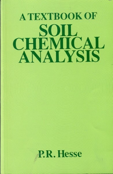 A Textbook Of Soil Chemical Analysis