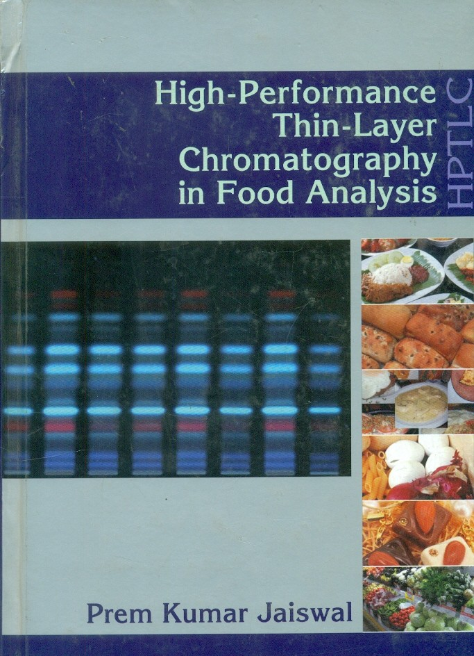 High Performance Thin Layer Chromatography In Food Analysis (Hb)