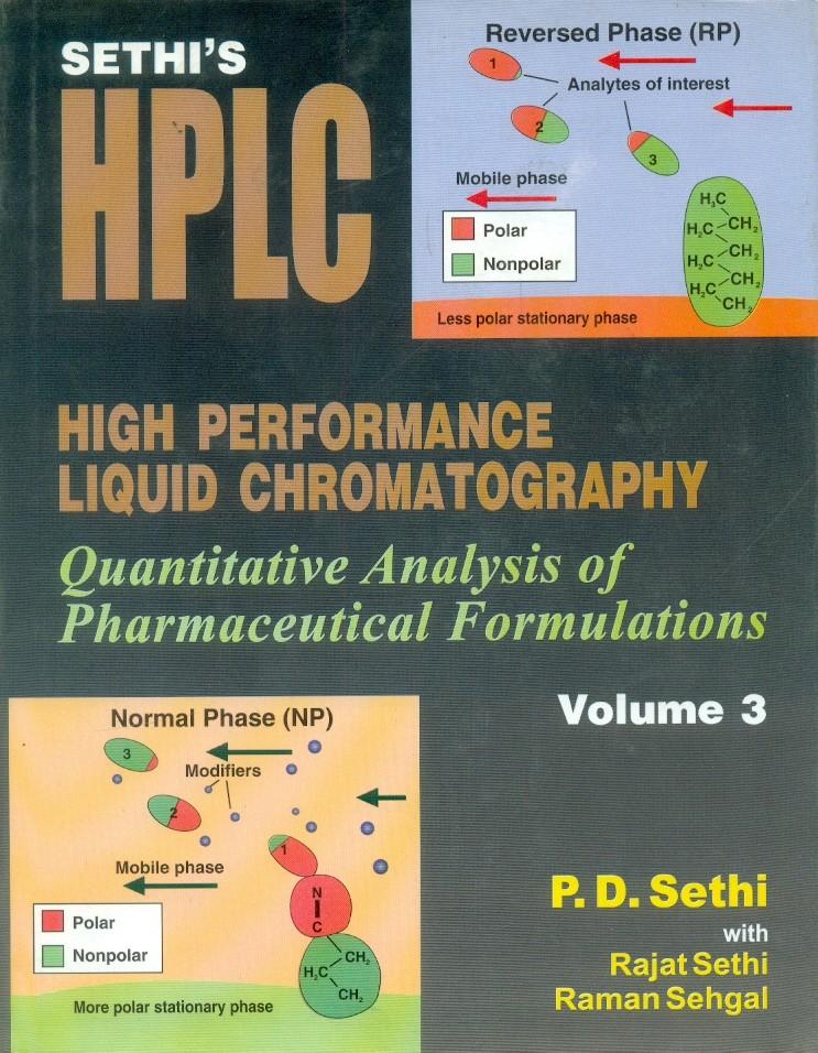 Sethi's High Performance Liquid Chromatography, Vol. 3 Quantitative  Analysis Of Pharmaceutical Formulations (Hb 2015)