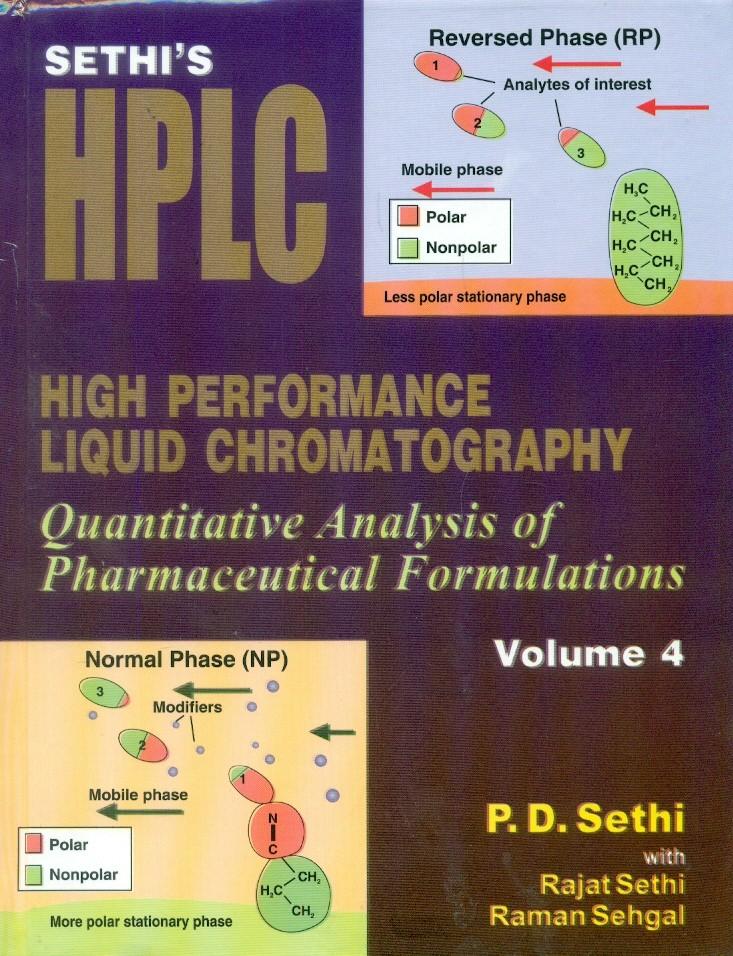 Sethi's High Performance Liquid Chromatography, Vol. 4  Quantitative Analysis Of Pharmaceutical Formulations(Hb2015)
