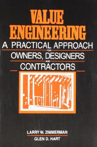 Value Engineering : A Practical Approach For Owners, Designers And Contractors(Pb 1988)