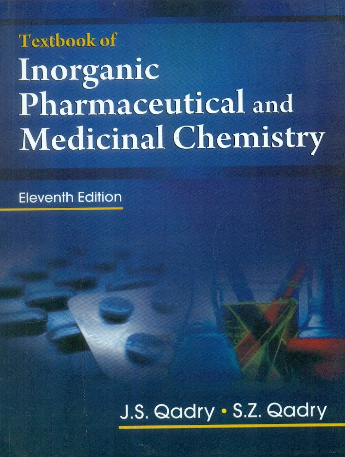 Textbook Of Inorganic Pharmaceuticaland Medicinal  Chemistry, 11E