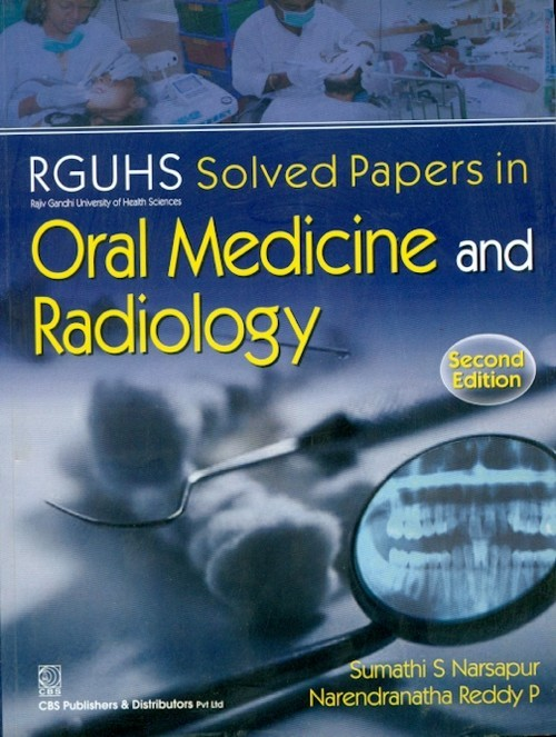 Rguhs Solved Papers In-Oral Medicine & Radiology, 2/E
