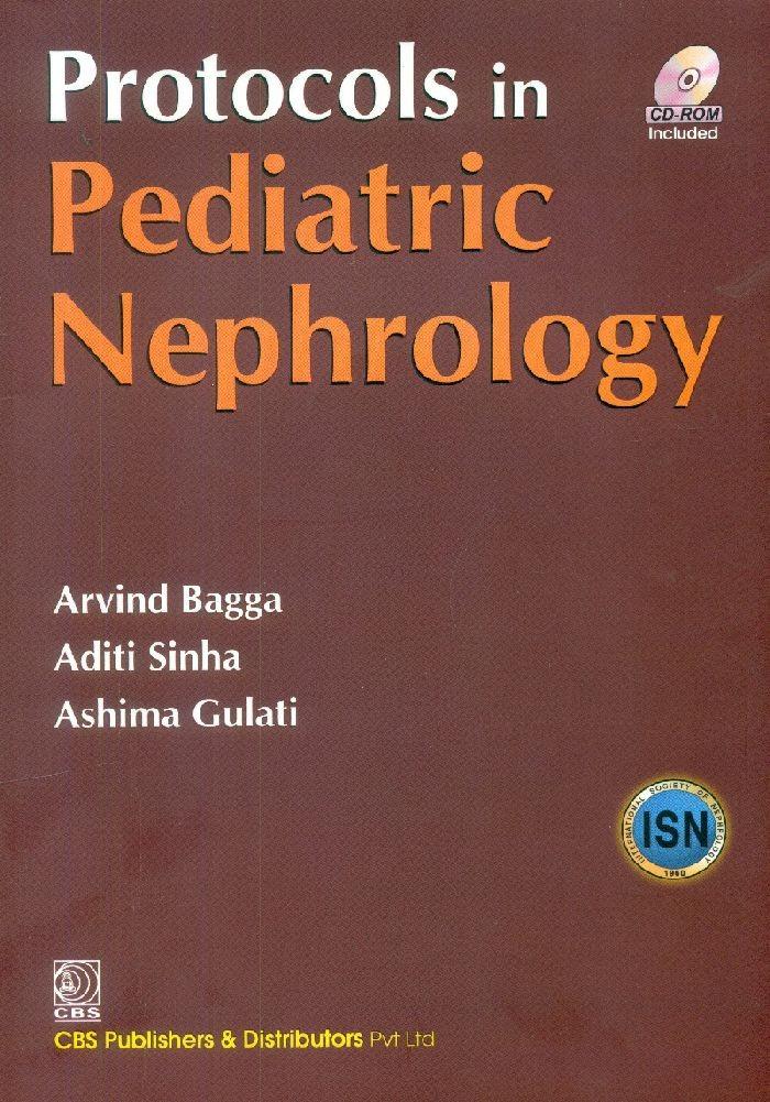 Protocols in Pediatric Nephrology (4th Reprint)