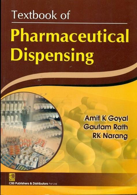 Textbook of Pharmaceutical Dispensing (2nd Reprint)