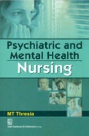 Psychiatric and Mental Health Nursing (2nd reprint)