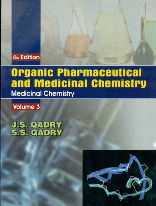 Organic Pharmaceutical and Medicinal Chemisty (In 3 Vols.) Vol. 3