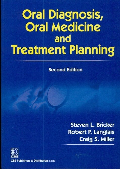 Oral Diagnosis, Oral Medicine And Treatment Planning, 2E(Special Indian Edition)