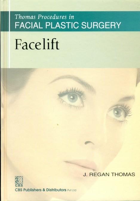 Thomas Procedures in Facial Plastic Surgery: Facelift