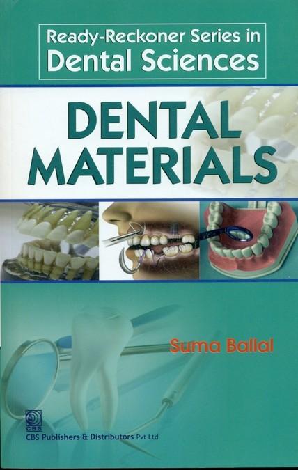 Dental Materials ( Ready-Reckoner Series In Dental Sciences) (Pb 2013)