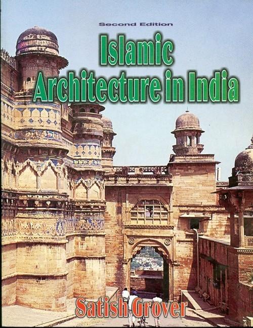 Islamic Architecture In India, 2E (Hb-2013)