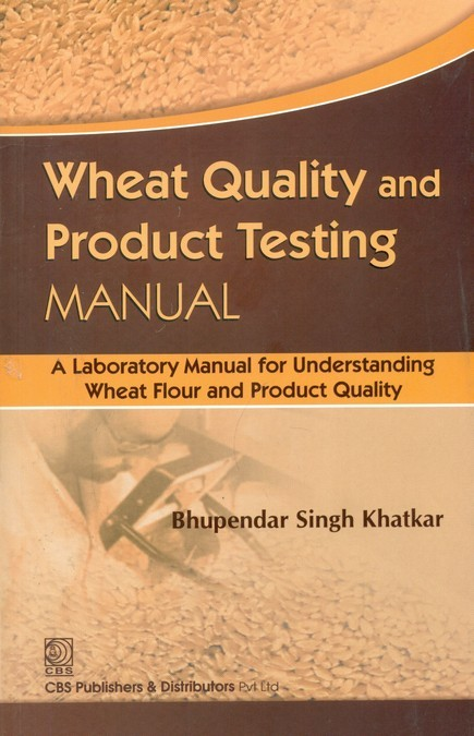 Wheat Quality And Product Testing Manual (Pb-2013)
